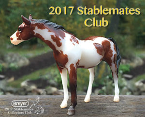 Breyer 2017 Stablemate Club