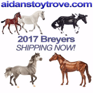 2017 Breyer Horses Shipping Now
