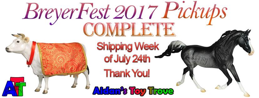 BreyerFest 2017 Pickups Complete